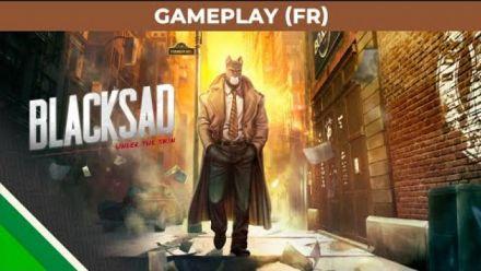 Vid�o : Blacksad: Under the Skin | Gameplay Video FR