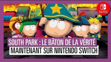 South Park Le Bâton de la Vérité : Trailer de lancement Switch