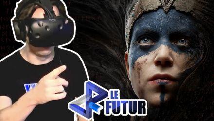 VR le Futur #016 : Hellblade devient immédiatement un indispensable de la VR !