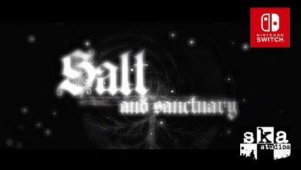 Vidéo : Salt and Sanctuary : Trailer d'annonce Switch