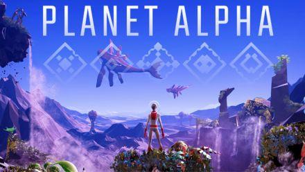 Vid�o : Planet Alpha se lance en vidéo
