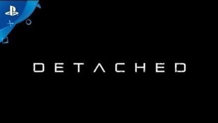 Vidéo : Detached : Trailer de lancement PlayStation VR