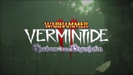 Vid�o : Warhammer: Vermintide 2 | Shadows Over Bogenhafen DLC Teaser