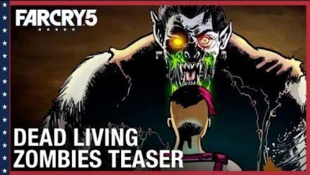 Vid�o : Far Cry 5 : Dead Living Zombies Teaser