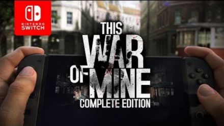 Vid�o : This War of Mine Complete Edition : Trailer Nintendo Switch