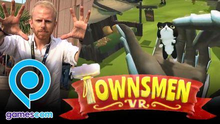 Vidéo : Gamescom 2018 : Nos impressions de Townsmen VR
