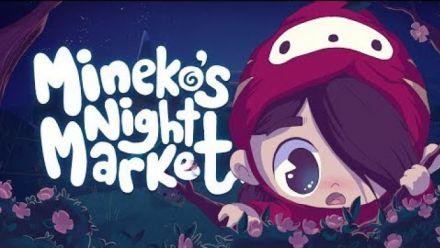 Vidéo : Mineko's Night Market : Trailer d'annonce sur Switch