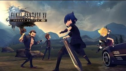 Vid�o : Final Fantasy XV Pocket Edition HD - trailer de lancement