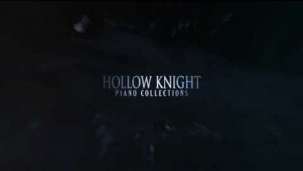 Vid�o : Hollow Knight Piano Collections (Teaser Trailer)