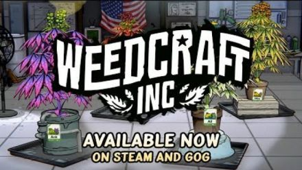 Vidéo : Weedcraft Inc : Chill Interrupted