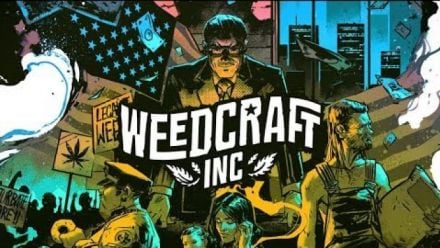 Weedcraft Inc : trailer d'annonce