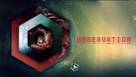 Vid�o : Observation : trailer d'annonce