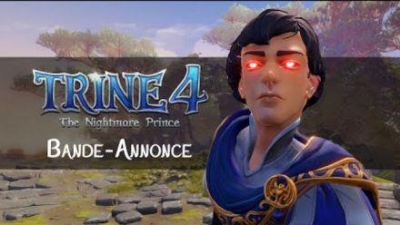 Vid�o : Trine 4: The Nightmare Prince - Story Trailer