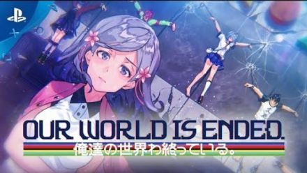 Our World is ended : Trailer de lancement