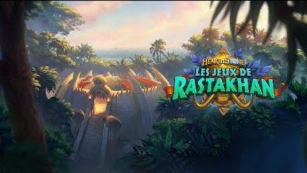 Vid�o : Cinématique des Jeux de Rastakhan (VF)