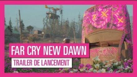 Vidéo : Far Cry New Dawn : Trailer de lancement