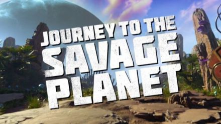 vid�o : Journey to the Savage Planet Trailer
