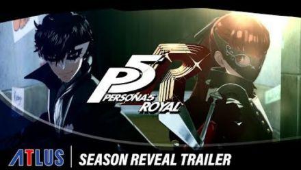 Persona 5 Royal : Season Reveal Trailer