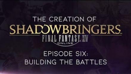 Vidéo : The Creation of FINAL FANTASY XIV: Shadowbringers - Episode Six: Building the Battles (CC)
