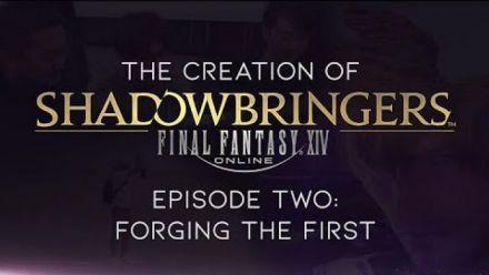 Vid�o : Final Fantasy XIV : Carnet de développeur #2 : Forging the First