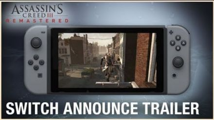Vidéo : Assassin's Creed III Remastered : Trailer Switch