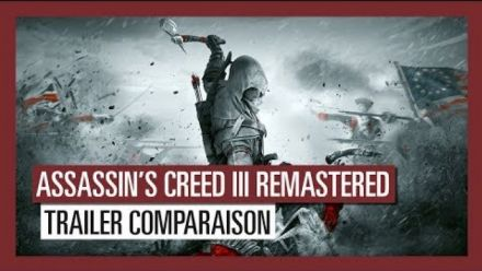 Vidéo : Assassin's Creed III Remastered : Trailer Comparatif