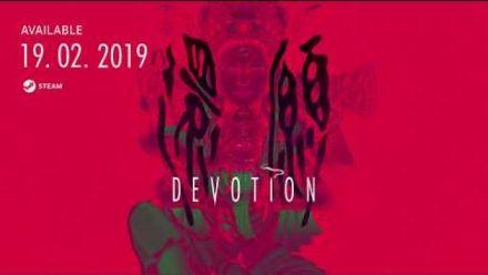 Vid�o : Devotion : Trailer d'annonce !