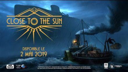 Vid�o : Close to the Sun Date de sortie