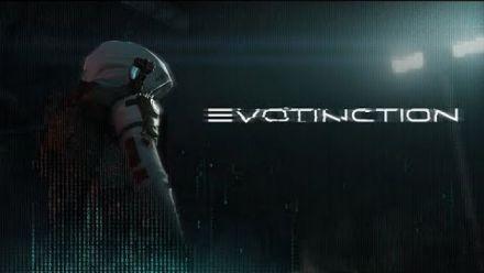 vidéo : Evotinction : Trailer d'annonce