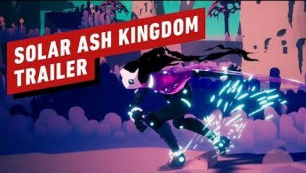 Vidéo : Solar Ash Kingdom : Trailer d'annonce (IGN)