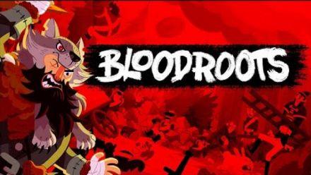 Vid�o : BloodRoots : Trailer de la date de sortie