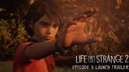 Vidéo : Life is Strange 2 - Bande-annonce de lancement de l'épisode 3