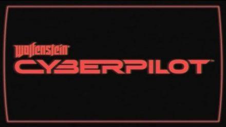 Vidéo : Wolfenstein Cyberpilot : Trailer d'annonce E3 2018