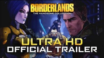 Vidéo : Borderlands: The Handsome Collection Ultra HD | Official Trailer