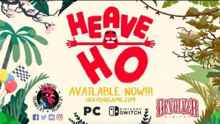 Heave Ho: Trailer de lancement
