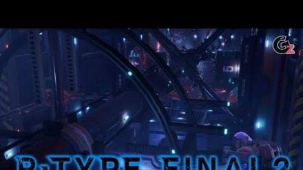 Vid�o : R-Type Final 2 : Second trailer et mise à jour