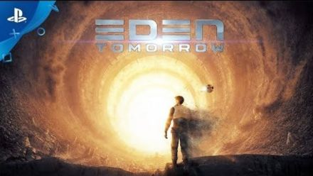 Vid�o : Eden Tomorrow Trailer de lancement
