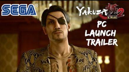 Yakuza Kiwami 2 : Bande-annonce de lancement PC