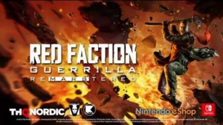 Vid�o : Red Faction Guerrilla Re-Mars-tered Edition - Switch Trailer