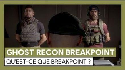 vid�o : Ghost Recon Breakpoint : Trailer du Breakpoint