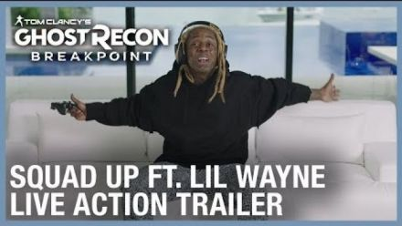 Tom Clancy's Ghost Recon Breakpoint: Squad Up ft. Lil Wayne