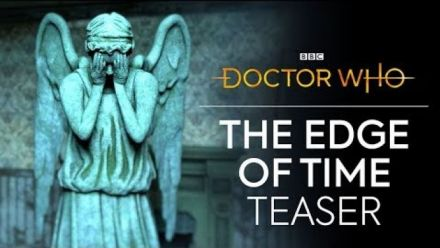 Vid�o : Doctor Who : Edge of Time - Teaser