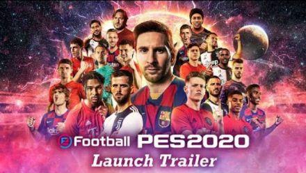 Vidéo : eFootball PES 2020 : trailer de lancement