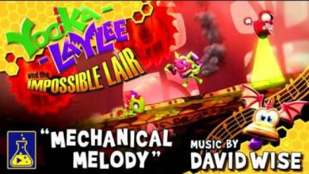 Vidéo : Yooka-Laylee and the Impossible Lair : Mechanical Melody