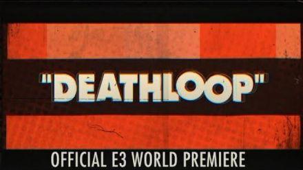 Vidéo : Deathloop s'annonce en vidéo