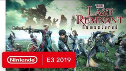 Vidéo : The Last Remnant Remastered - Nintendo Switch Trailer - Nintendo E3 2019