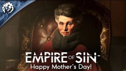vidéo : Empire of Sin: Happy Mother's Day