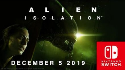 Vid�o : Alien: Isolation - sur Nintendo Switch le 5 décembre