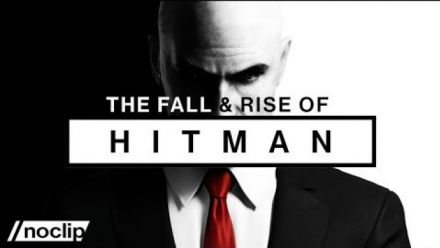 The Fall & Rise of Hitman (Documentaire de Noclip)