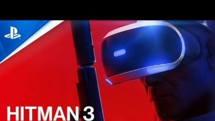 Vid�o : HITMAN 3 - VR Announcement Trailer | PS VR